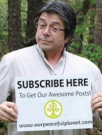 Subscribe Here www.ourpeacefulplanet.com